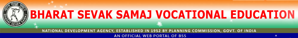 Bharat Sevak Samaj   BSS   Vocational Education - Home page